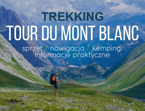 Trekking Tour du Mont Blanc – relacja i organizacja trekkingu