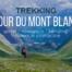 tour du mont blanc trekking tmb 2018 relacja wskazówki informacje praktyczne