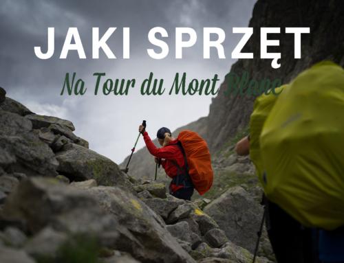 Sprzęt na trekking Tour du Mont Blanc